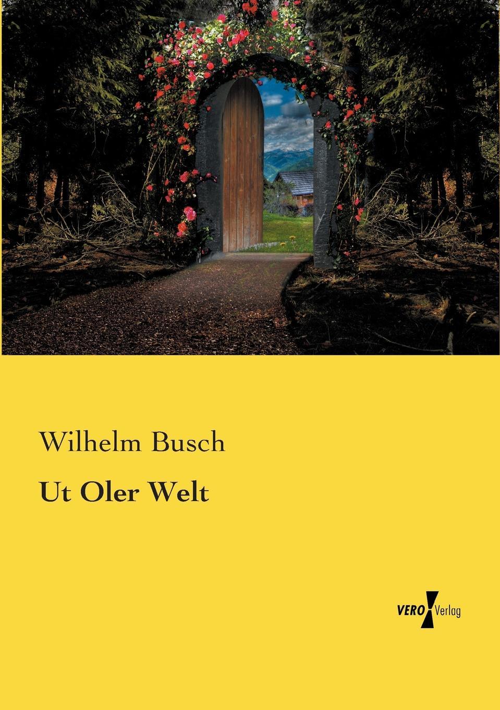 цена Wilhelm Busch Ut Oler Welt онлайн в 2017 году