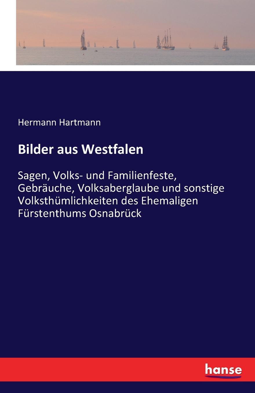 Hermann Hartmann Bilder aus Westfalen
