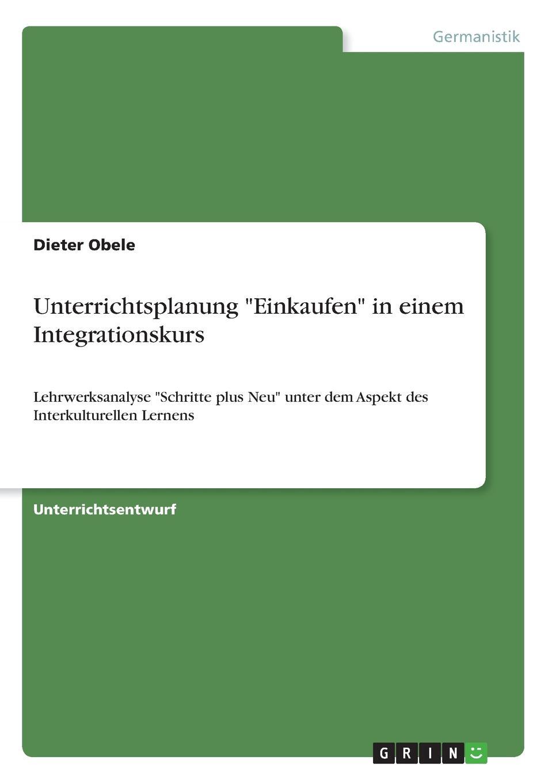 Dieter Obele Unterrichtsplanung Einkaufen in einem Integrationskurs bildworterbuch deutsch
