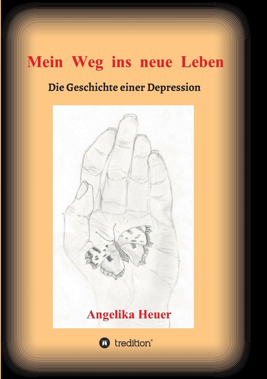 Angelika Heuer Mein Weg ins neue Leben angelika linne mein spiritueller weg meine heimkehr zu gott
