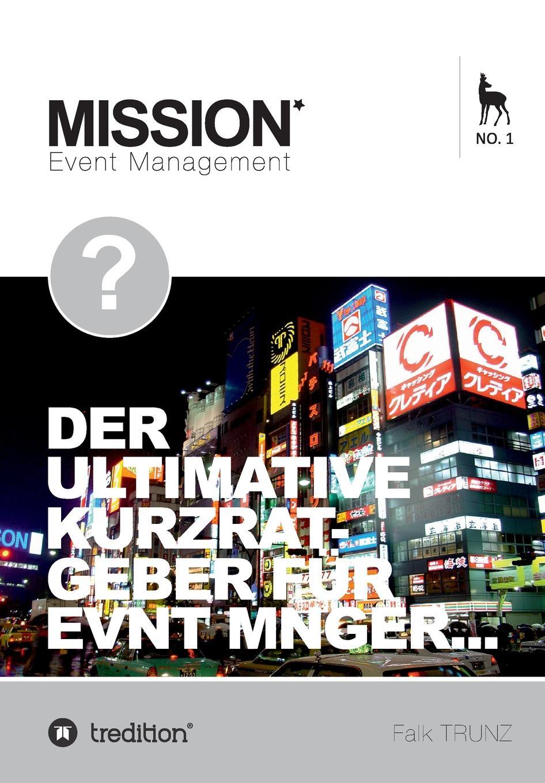 Falk Trunz Operatives Event Management event