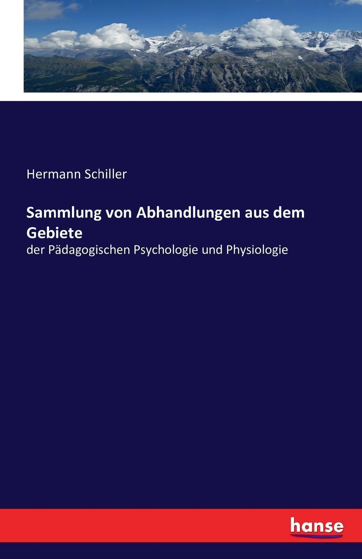 Hermann Schiller Sammlung von Abhandlungen aus dem Gebiete hermann schiller sammlung von abhandlungen aus dem gebiete