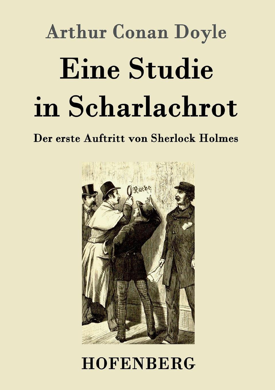Doyle Arthur Conan Eine Studie in Scharlachrot