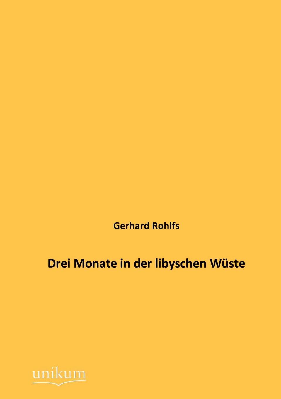 лучшая цена Gerhard Rohlfs Drei Monate in der libyschen Wuste