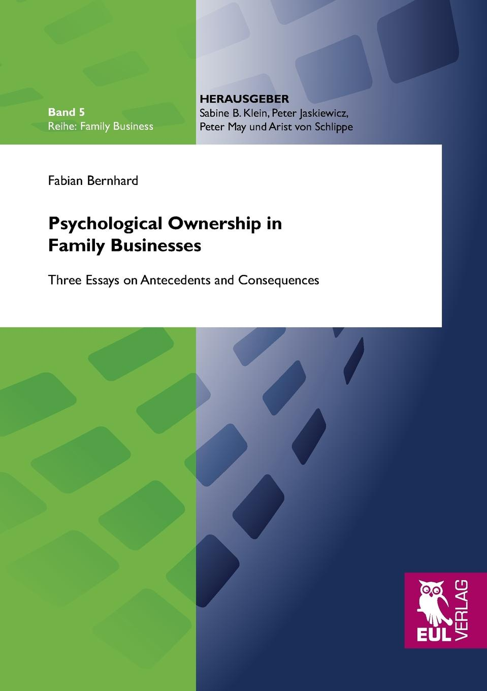 Fabian Bernhard Psychological Ownership in Family Businesses kofan lee impacts of family styles and adventure program on intrinsic motivation