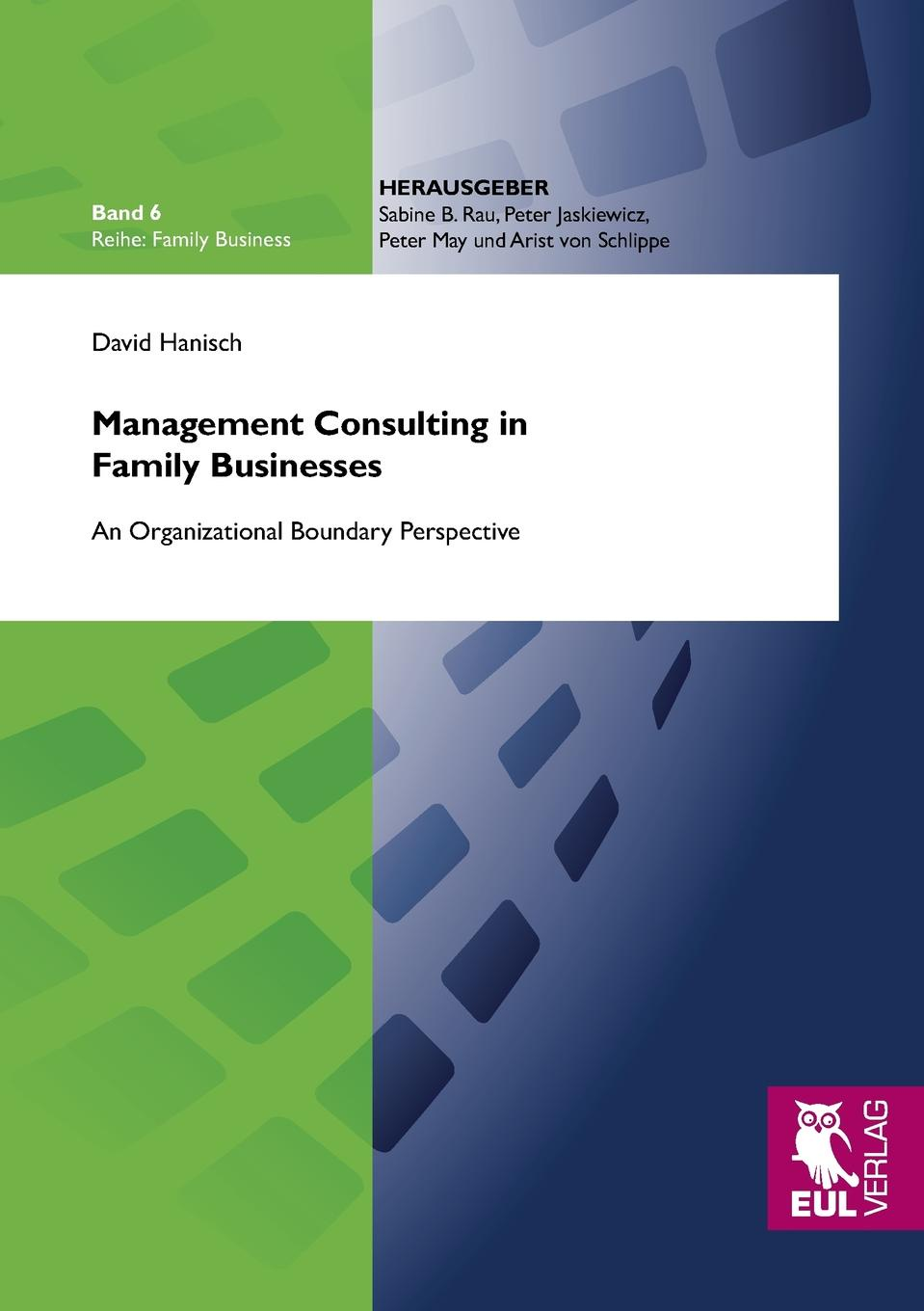 David Hanisch Management Consulting in Family Businesses amelia renkert thomas engaged ownership a guide for owners of family businesses