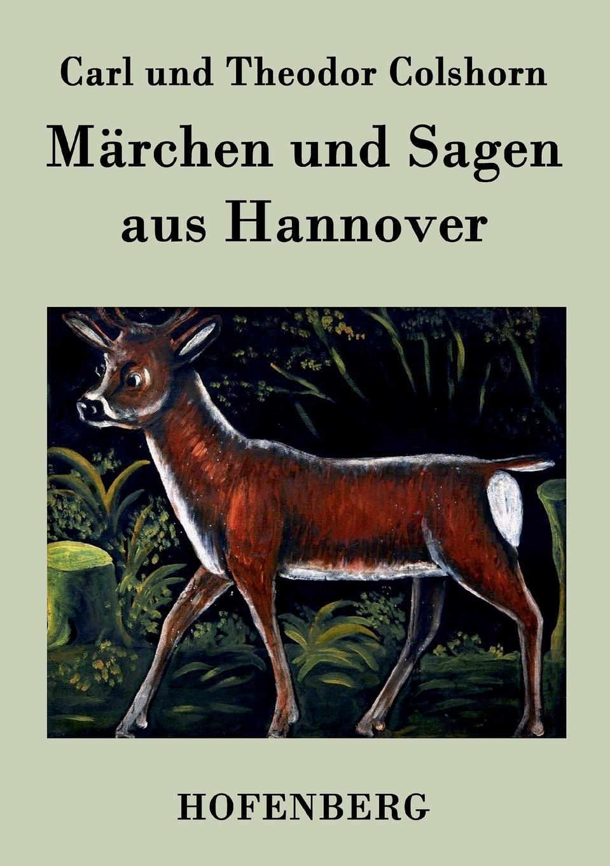 цены на Carl und Theodor Colshorn Marchen und Sagen aus Hannover  в интернет-магазинах