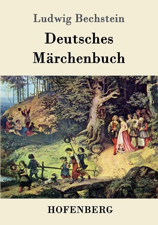 Ludwig Bechstein Deutsches Marchenbuch ludwig bechstein der dunkelgraf