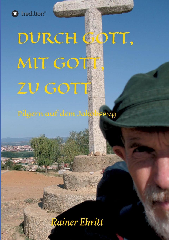Dr. Rainer Ehritt Durch Gott, mit Gott, zu Gott g rebling prelude and fugue sollt ich meinem gott nicht singen