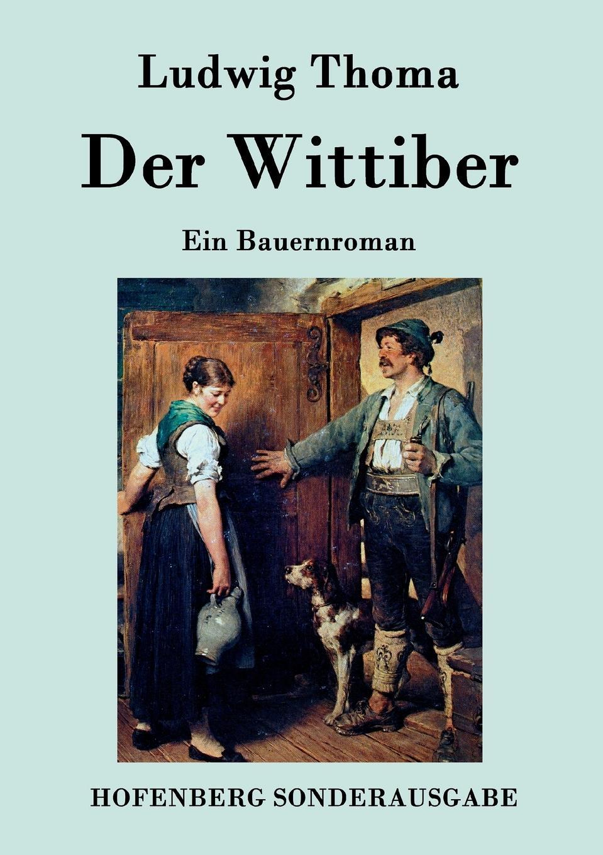 Ludwig Thoma Der Wittiber ludwig thoma die sau page 4 page 3