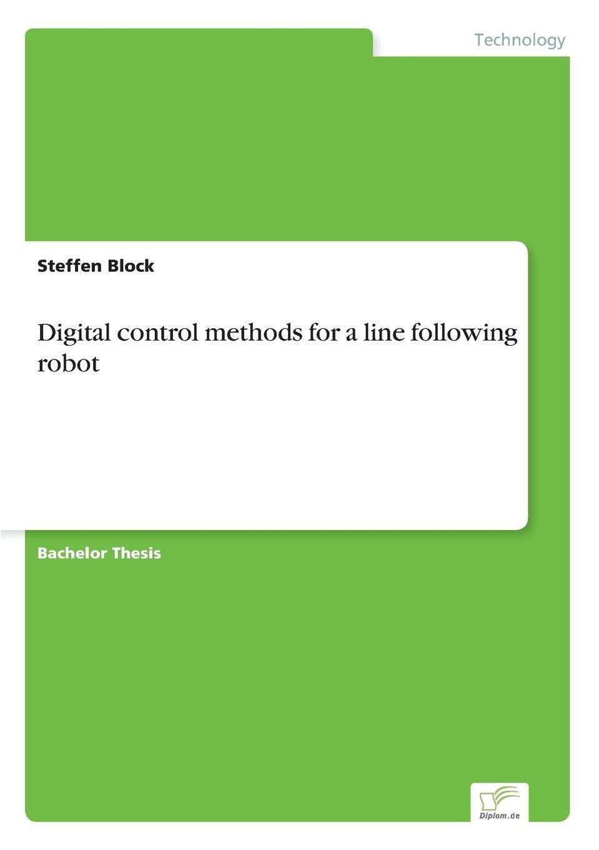 цены на Steffen Block Digital control methods for a line following robot  в интернет-магазинах