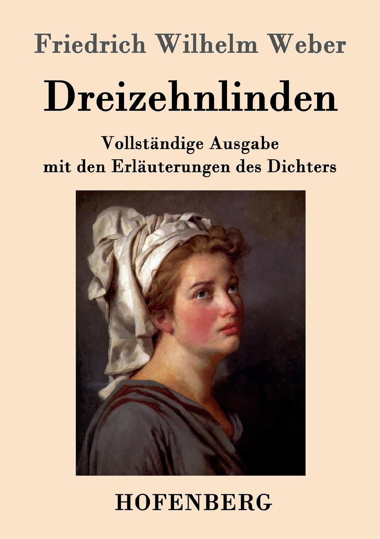 Friedrich Wilhelm Weber Dreizehnlinden