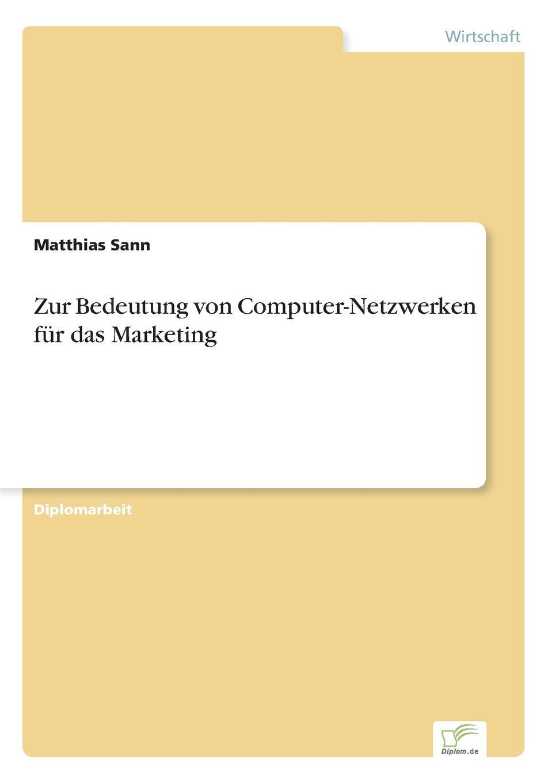 Matthias Sann Zur Bedeutung von Computer-Netzwerken fur das Marketing andreas janson interaktives marketing und web 2 0 grundlagen und potenziale