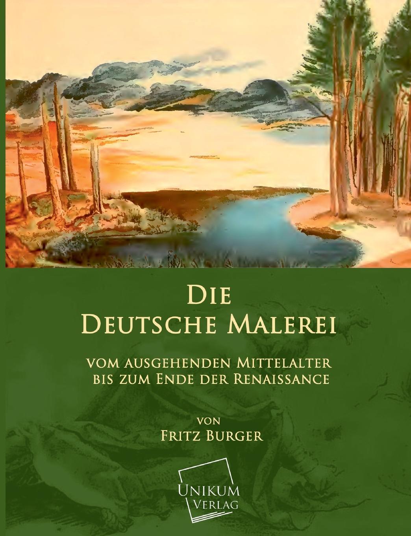 Dr Fritz Burger Die Deutsche Malerei