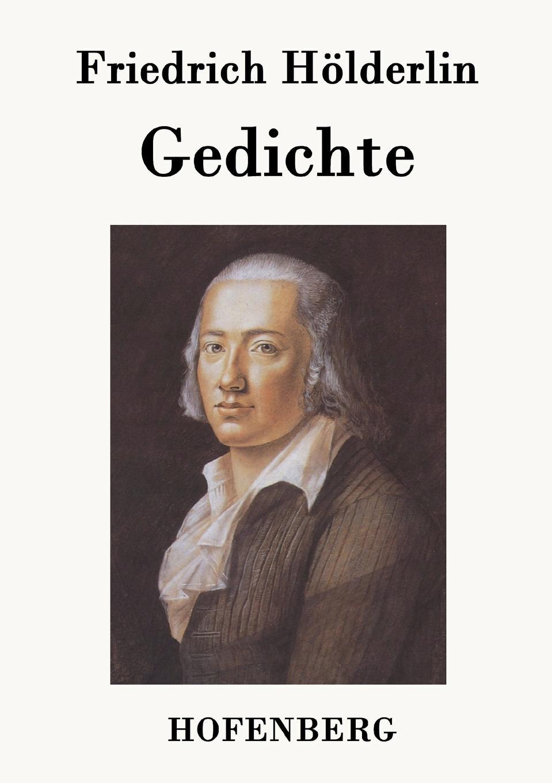 Friedrich Hölderlin Gedichte