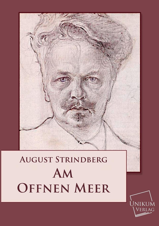 August Strindberg Am Offenen Meer august strindberg hullu mehe kaitsekõne sari ajavaim