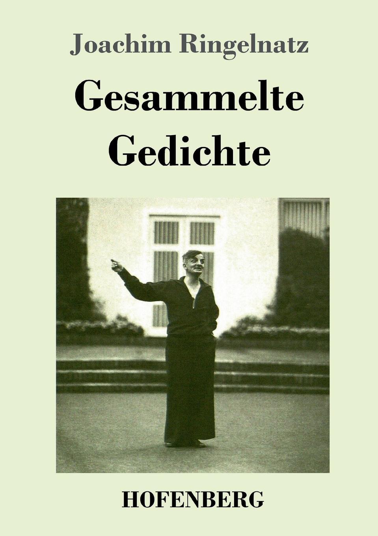 Joachim Ringelnatz Gesammelte Gedichte besser als sex berlin
