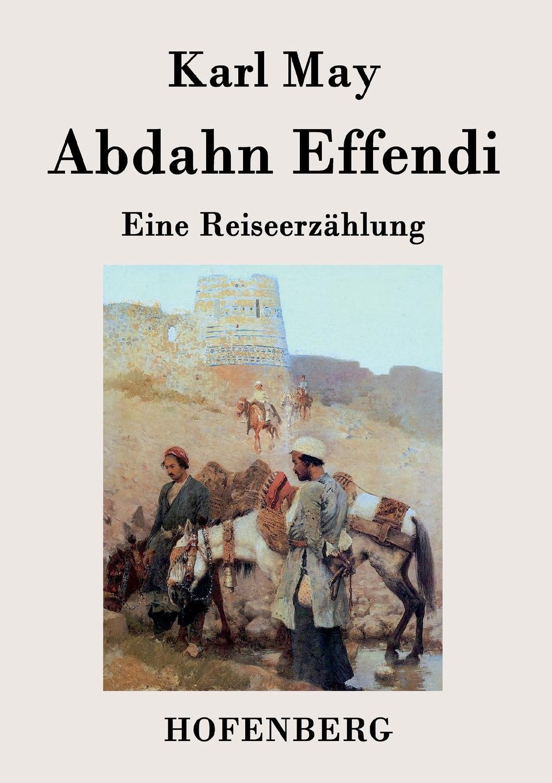 Karl May Abdahn Effendi karl may das vermaechtnis des inka
