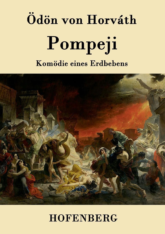Фото - Ödön von Horváth Pompeji ödön von horváth jugend ohne gott