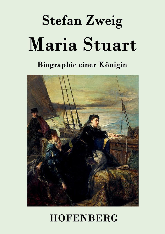 Stefan Zweig Maria Stuart stefan zweig jeremias eine dramatische dichtung in neun bildern