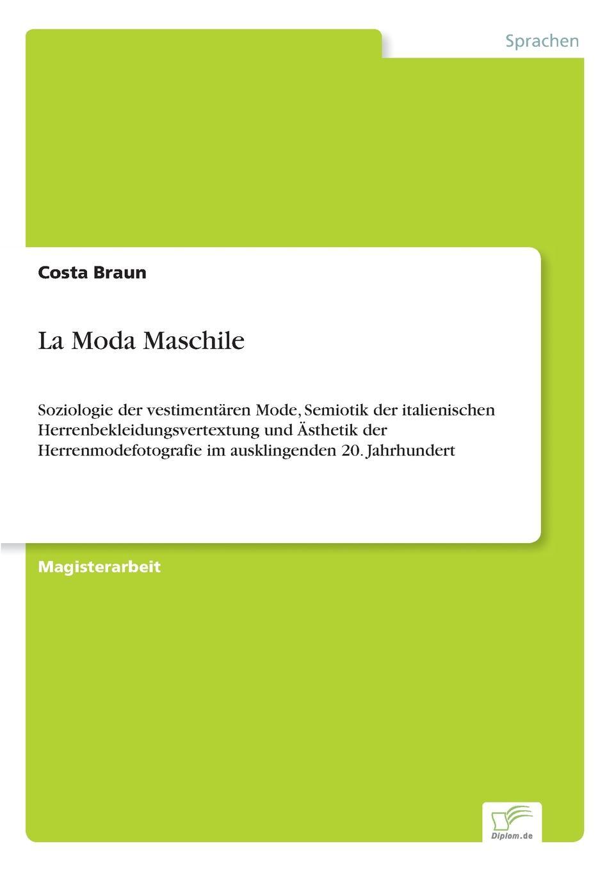 Costa Braun La Moda Maschile charlotte baier erinnerung an eine mode robert musils reflektion uber die gesellschaftliche reaktion auf die neue frau in den mode essays von 1912 und 1929
