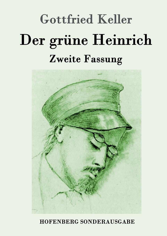 Фото - Gottfried Keller Der grune Heinrich keller