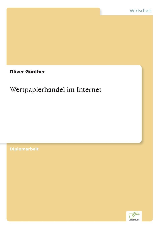 Oliver Günther Wertpapierhandel im Internet oliver haun datenschutzrechtliche anforderungen bei b2c geschaften im internet und deren realisierung