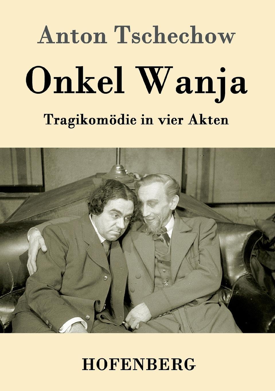 лучшая цена Anton Tschechow Onkel Wanja