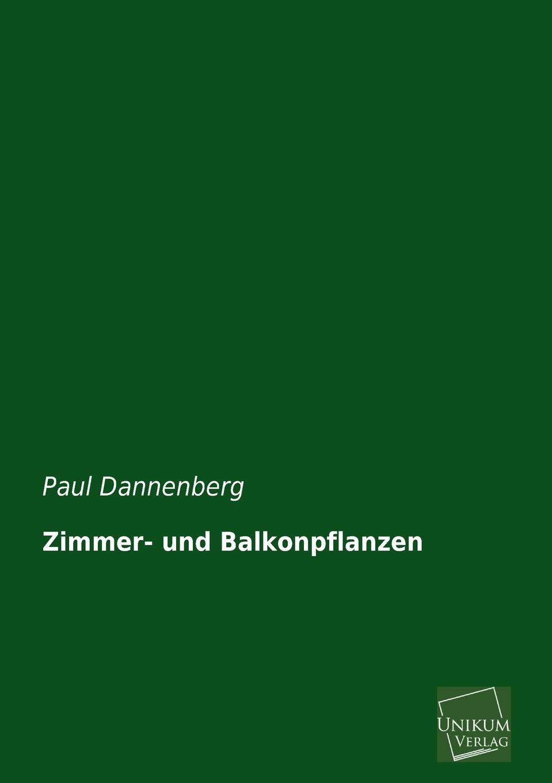 Paul Dannenberg Zimmer- Und Balkonpflanzen