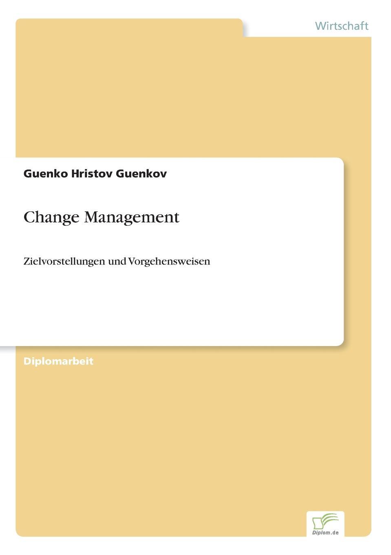 Guenko Hristov Guenkov Change Management xue bai bus gegen bahn wandel und entwicklung von konzepten strategien und perspektiven in veranderten wettbewerbssituationen