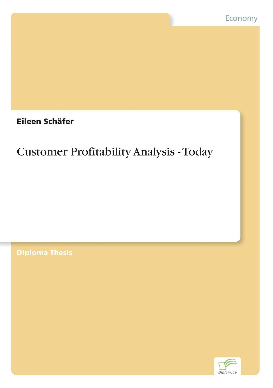 Eileen Schäfer Customer Profitability Analysis - Today kevin callahan r project management accounting budgeting tracking and reporting costs and profitability
