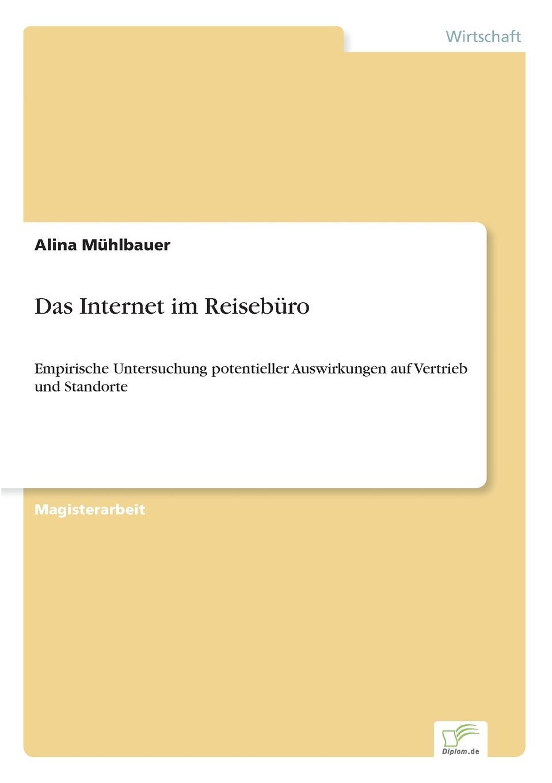 Alina Mühlbauer Das Internet im Reiseburo