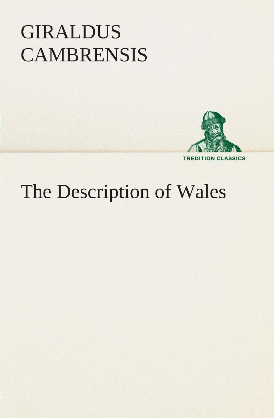 Giraldus Cambrensis The Description of Wales