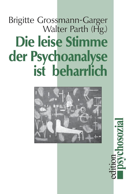 Die leise Stimme der Psychoanalyse ist beharrlich цена и фото
