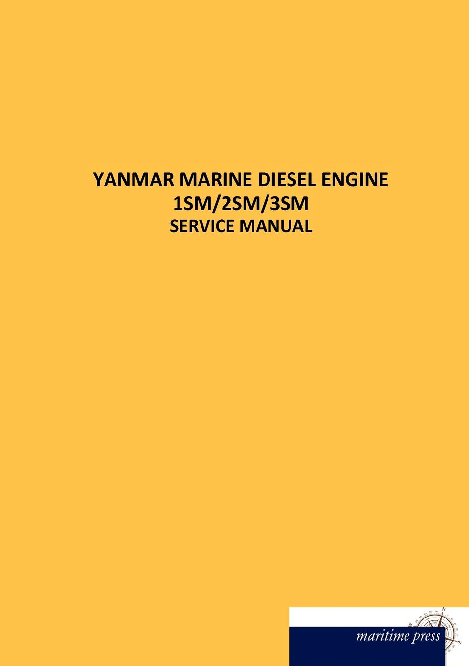 N. N. YANMAR MARINE DIESEL ENGINE 1SM/2SM/3SM thor fossen i handbook of marine craft hydrodynamics and motion control