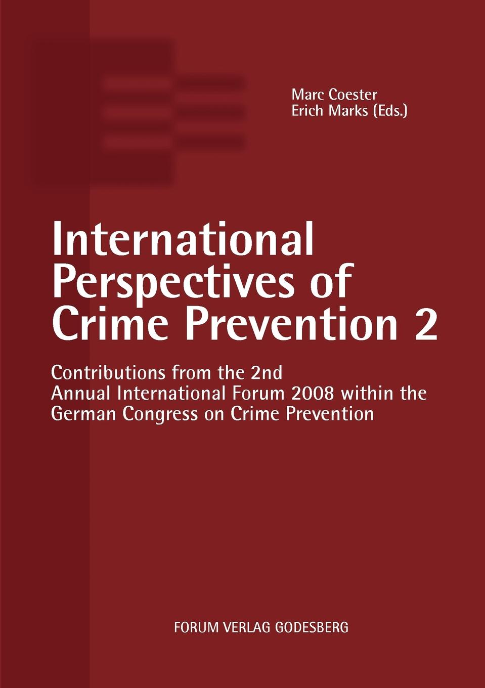 Marc Coester International Perspectives of Crime Prevention 2