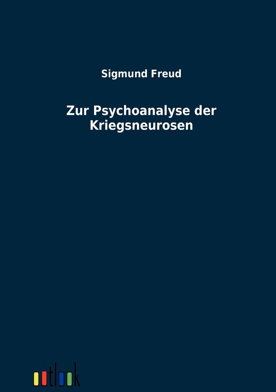 Sigmund Freud Zur Psychoanalyse der Kriegsneurosen недорого