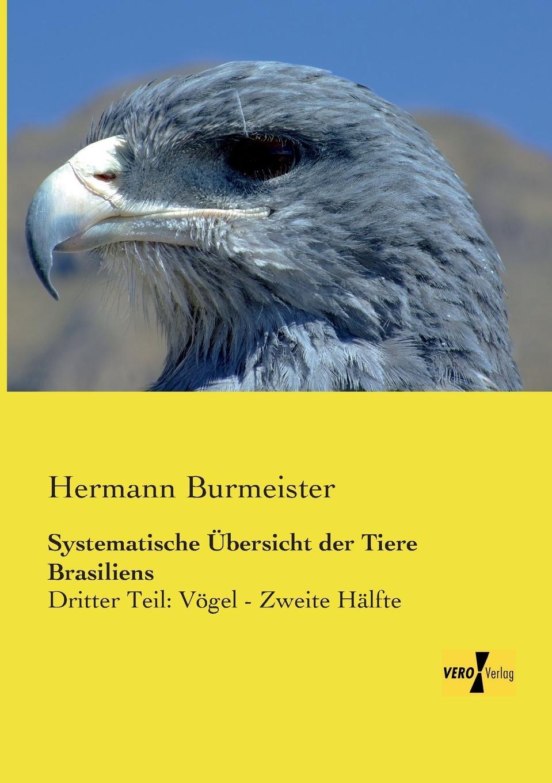 Hermann Burmeister Systematische Ubersicht Der Tiere Brasiliens andreas johannes jackel systematische ubersicht der vogel bayerns