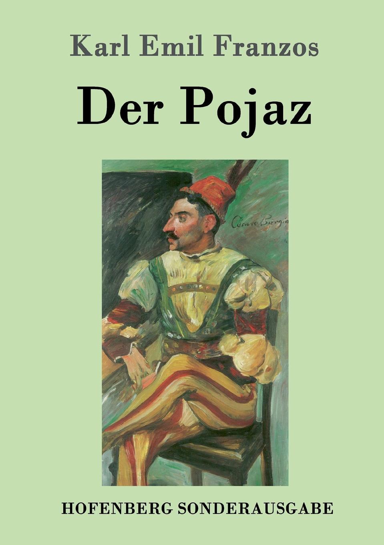 Karl Emil Franzos Der Pojaz karl emil franzos der stumme mit dem bosen blick