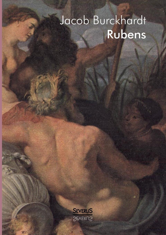 Jacob Burckhardt Rubens k grossmann der gemaldezyklus der galerie der maria von medici von peter paul rubens
