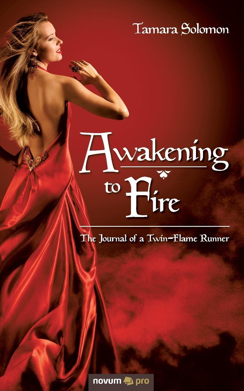 Tamara Solomon Awakening to Fire недорого