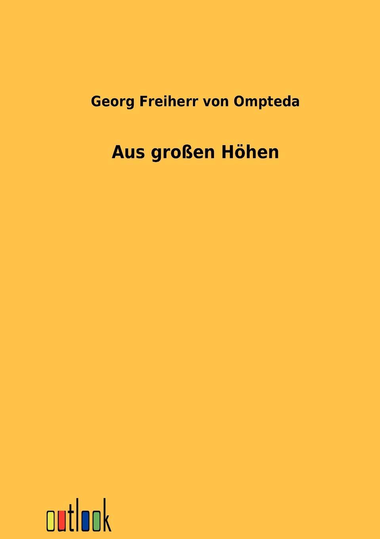 Georg Freiherr von Ompteda Aus grossen Hohen georg grützmacher synesios von kyrene