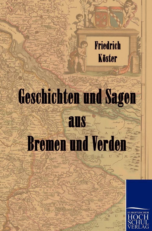 цена на Geschichten und Sagen aus Bremen und Verden