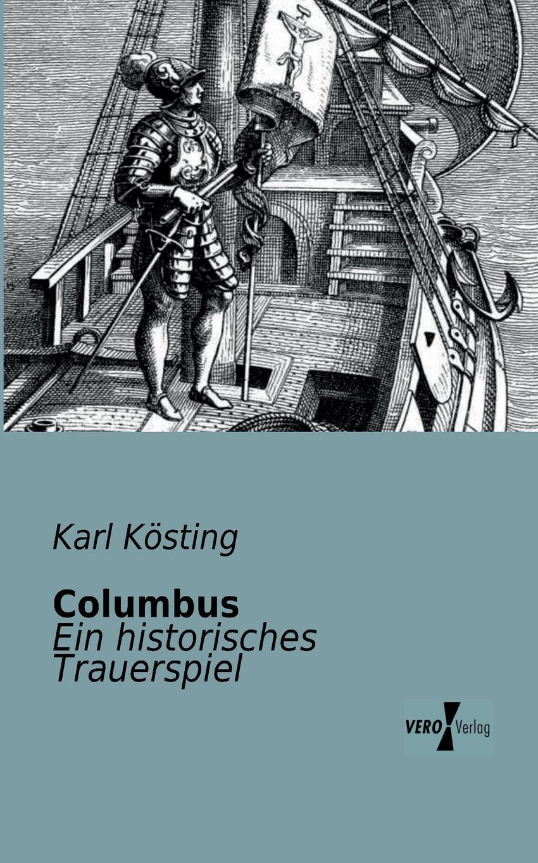 Karl Kosting Columbus karl may das vermaechtnis des inka