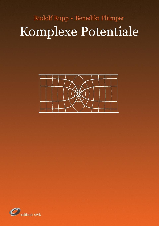 цена Rudolf Rupp Komplexe Potentiale онлайн в 2017 году