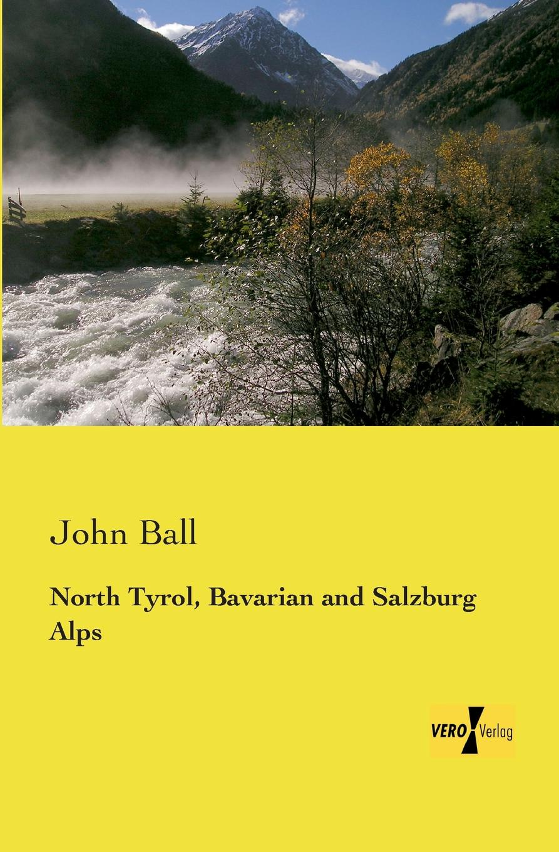 John Ball North Tyrol, Bavarian and Salzburg Alps o pfiffner adrian geology of the alps
