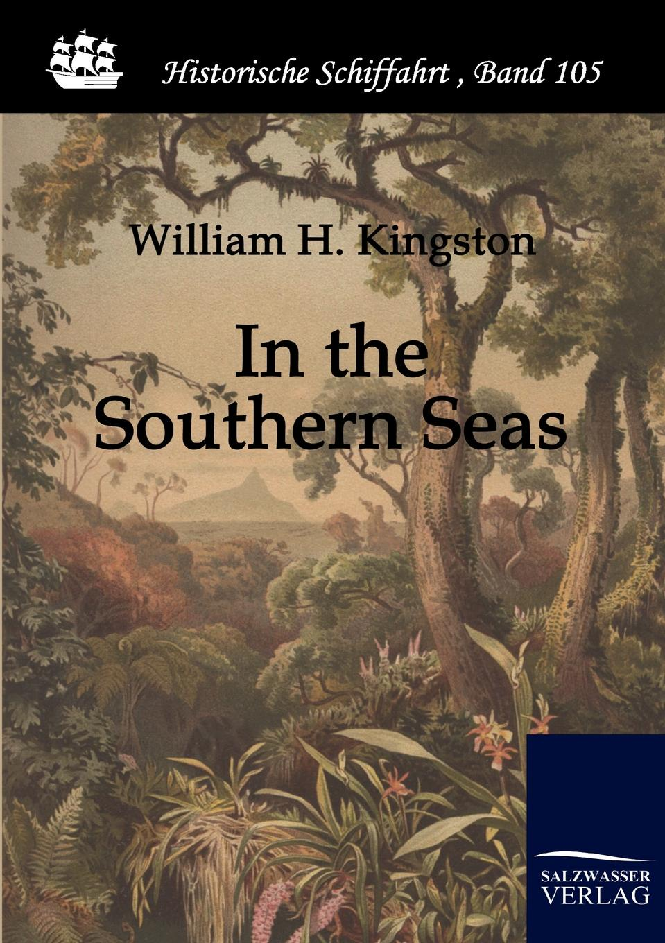 William Henry Giles Kingston In the Southern Seas