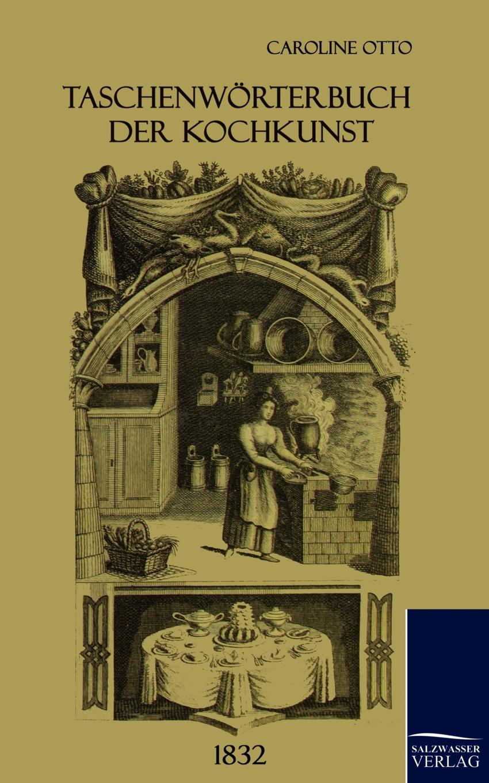 Caroline Otto Taschenworterbuch der Kochkunst (1832) otto georg alexander mejer zur geschichte der romisch deutschen frage