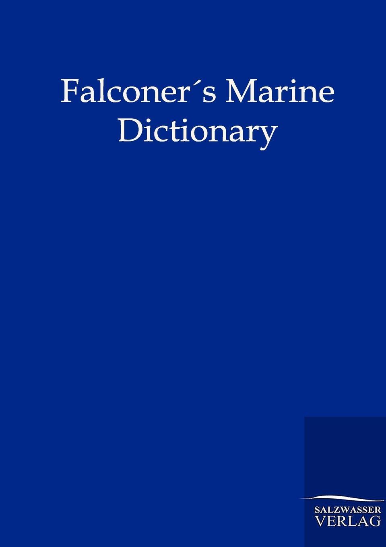 William Falconer Falconers Marine Dictionary (1780)