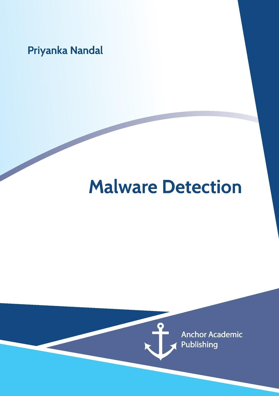 Priyanka Nandal Malware Detection detection and classification of masses in mammograms using ica